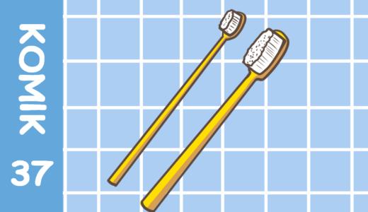 【Komiknya Ke-37】Sikart gigi yang besar!(デカイ歯ブラシ)