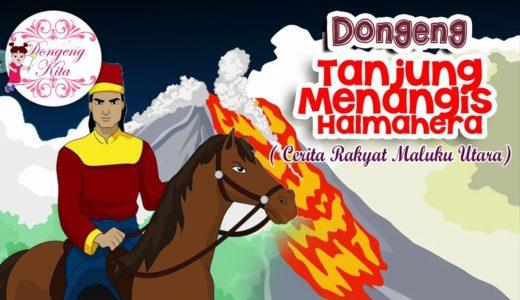 寓話でインドネシア語 Vol.8 Tanjung Menangis Halmahera(HalmaheraにあるTanjung Menangisという場所)