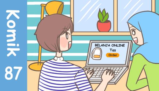【Komiknya Ke-87】Belanja Online aja!(オンラインで買いなよ!)