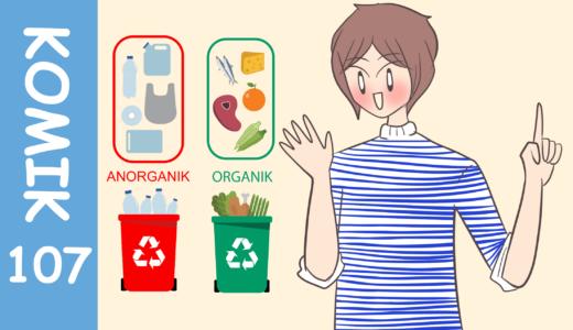 【Komiknya Ke-107】Pentingnya Memilah Sampah(ゴミ分別の重要性)