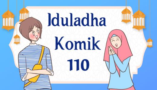 【Komiknya Ke-109】Hari Raya Iduladha 1441 Hijriyah(2020/7/31は犠牲祭で祝日)