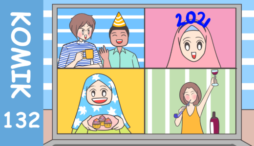 【Komiknya Ke-131】Selamat Tahun Baru 2021!
